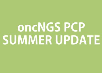 oncNGS Summer Update